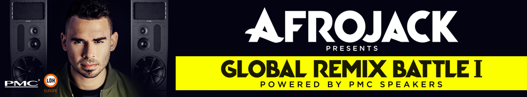 AFROJACK PRESENTS GLOBAL REMIX BATTLE I POWERED BY PMC SPEAKERS